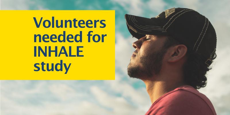 Volunteers needed for INHALE study